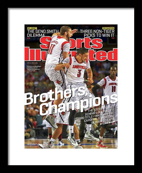 Atlanta Framed Print featuring the photograph Brothers, Champions Louisville Wins National Championship Sports Illustrated Cover by Sports Illustrated