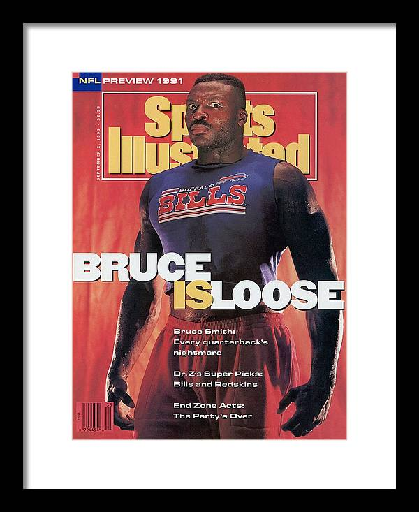 Magazine Cover Framed Print featuring the photograph Buffalo Bills Bruce Smith, 1991 Nfl Football Preview Sports Illustrated Cover by Sports Illustrated