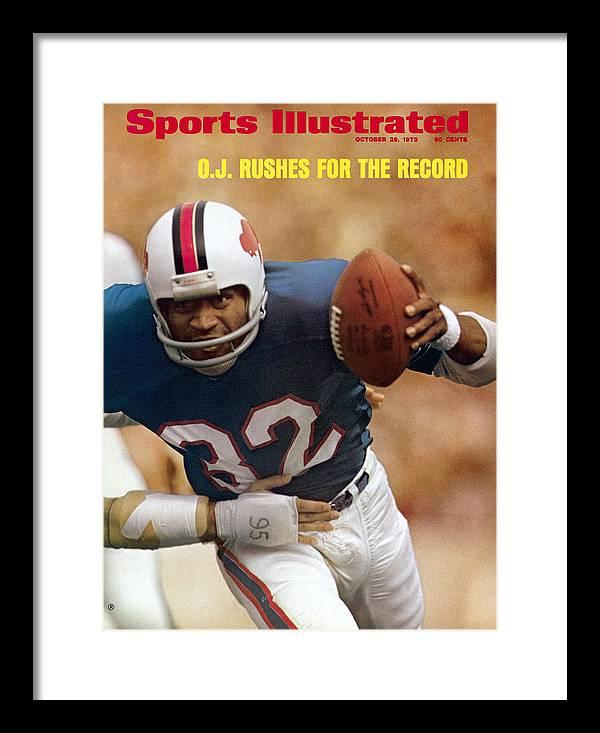 Magazine Cover Framed Print featuring the photograph Buffalo Bills O.j. Simpson... Sports Illustrated Cover by Sports Illustrated