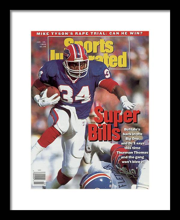 Playoffs Framed Print featuring the photograph Buffalo Bills Thurman Thomas, 1992 Afc Championship Sports Illustrated Cover by Sports Illustrated