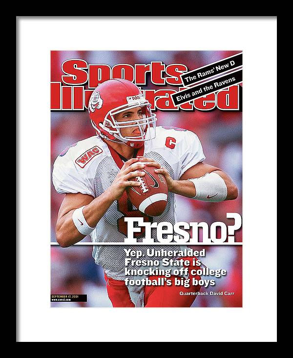 Magazine Cover Framed Print featuring the photograph California State University Fresno Qb David Carr Sports Illustrated Cover by Sports Illustrated