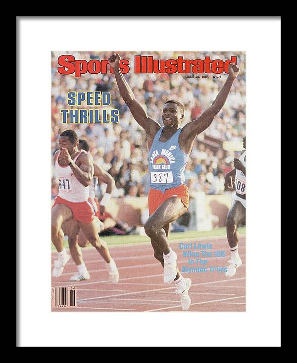 Magazine Cover Framed Print featuring the photograph Carl Lewis, 1984 Us Olympic Track & Field Trials Sports Illustrated Cover by Sports Illustrated