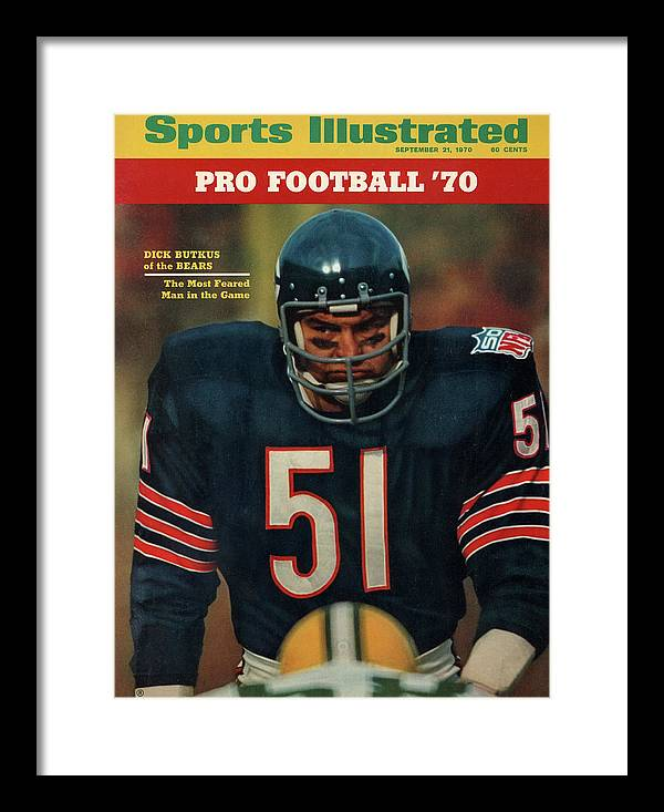 American Football Framed Print featuring the photograph Chicago Bears Dick Butkus, 1970 Nfl Football Preview Issue Sports Illustrated Cover by Sports Illustrated