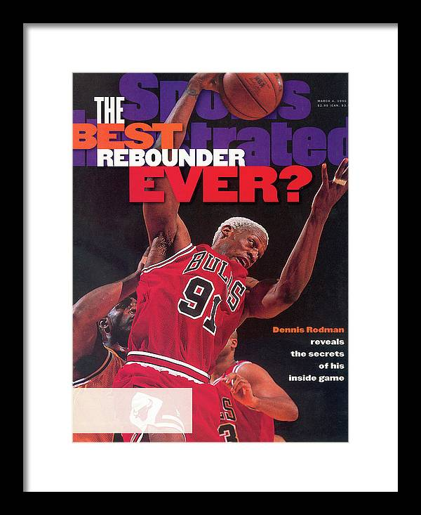 Chicago Bulls Framed Print featuring the photograph Chicago Bulls Dennis Rodman... Sports Illustrated Cover by Sports Illustrated