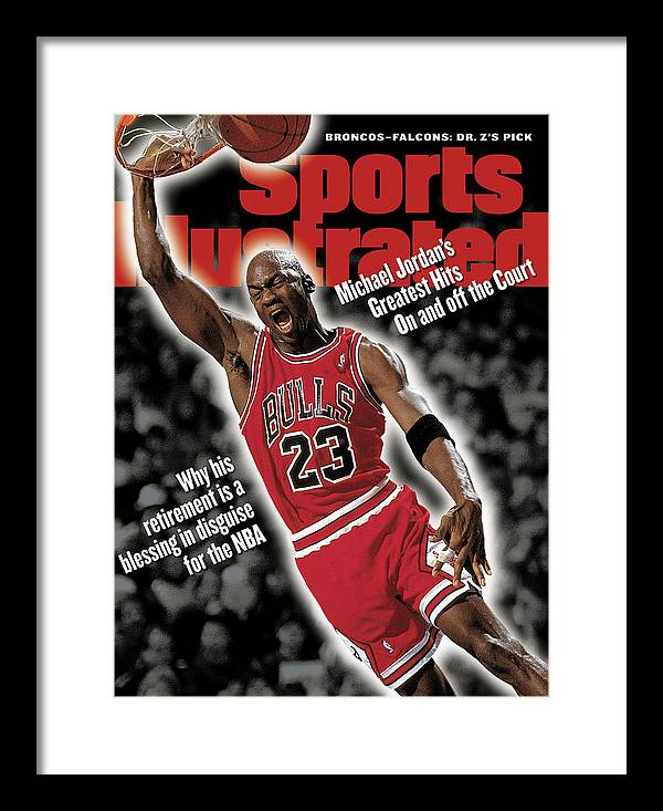 Magazine Cover Framed Print featuring the photograph Chicago Bulls Michael Jordan... Sports Illustrated Cover by Sports Illustrated