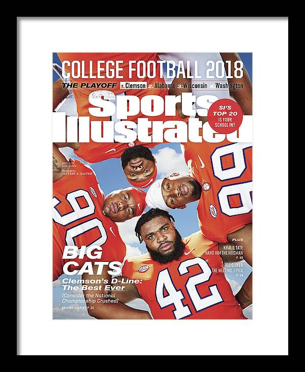 Season Framed Print featuring the photograph Clemson University Defensive Line, 2018 College Football Sports Illustrated Cover by Sports Illustrated