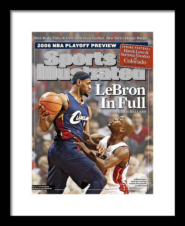 Nba Pro Basketball Framed Print featuring the photograph Cleveland Cavaliers LeBron James... Sports Illustrated Cover by Sports Illustrated