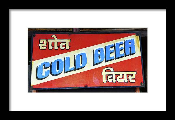 Cold Beer Sign Framed Print featuring the photograph Cold Beer In India by David Lee Thompson