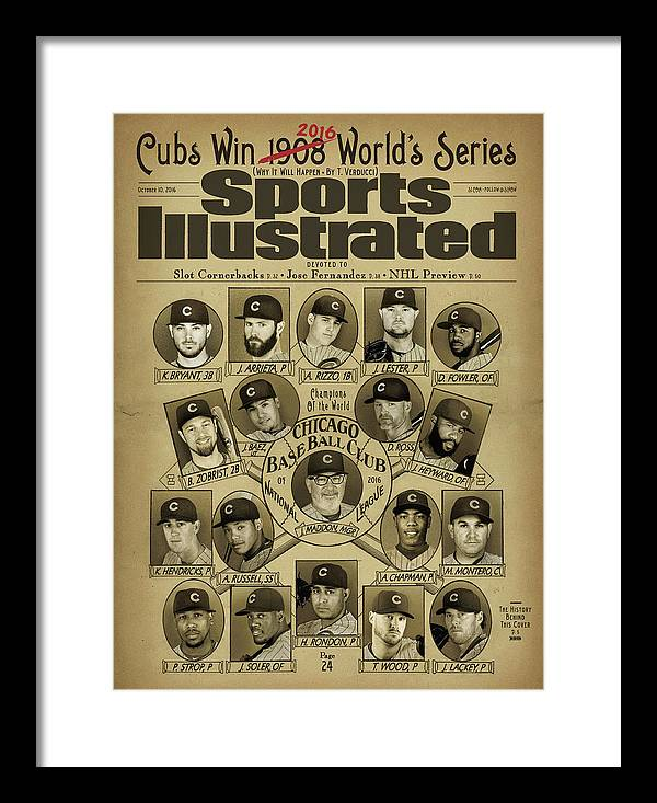 Magazine Cover Framed Print featuring the photograph Cubs Win 2016 Worlds Series Why It Will Happen Sports Illustrated Cover by Sports Illustrated