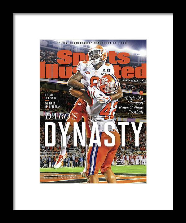 Championship Framed Print featuring the photograph Dabos Dynasty Clemson University, 2019 Cfp National Sports Illustrated Cover by Sports Illustrated