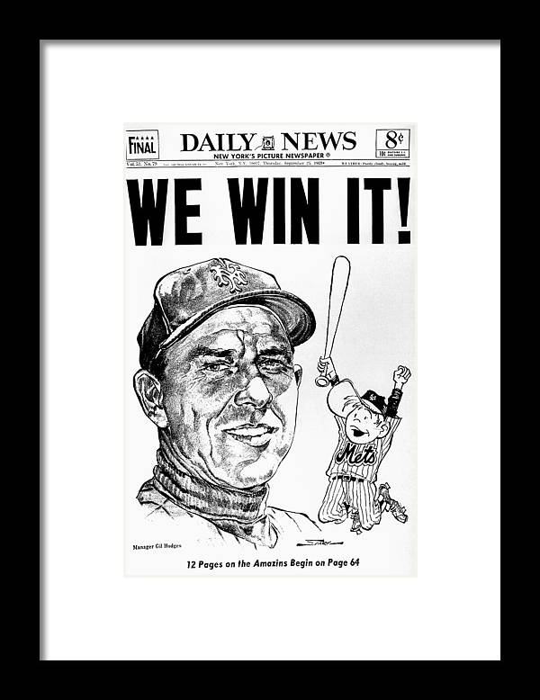 American League Baseball Framed Print featuring the photograph Daily News. Front Page. Headline, We by New York Daily News Archive