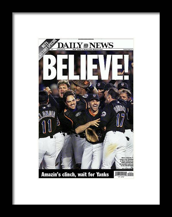 American League Baseball Framed Print featuring the photograph Daily News Front Page Of Wrap, Believe by New York Daily News Archive