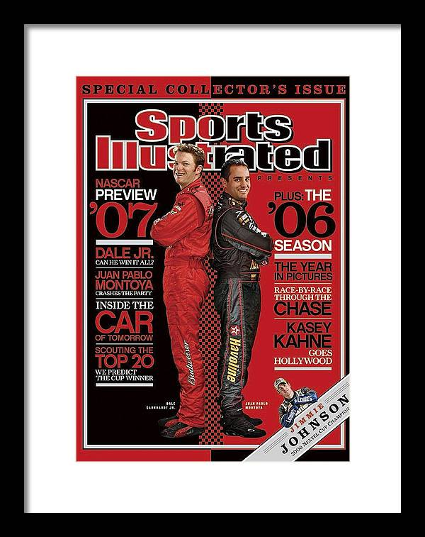 Sports Illustrated Framed Print featuring the photograph Dale Earnhardt Jr And Juan Pablo Montoya, Nascar Drivers Sports Illustrated Cover by Sports Illustrated