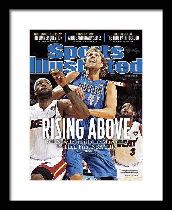 Playoffs Framed Print featuring the photograph Dallas Mavericks V Miami Heat - Game Six Sports Illustrated Cover by Sports Illustrated