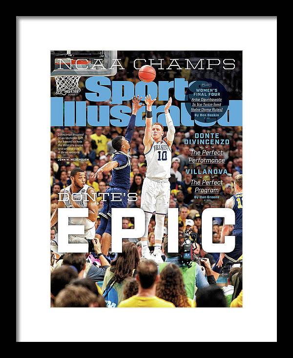 Magazine Cover Framed Print featuring the photograph Dantes Epic Donte Divincenzo, The Perfect Performance Sports Illustrated Cover by Sports Illustrated
