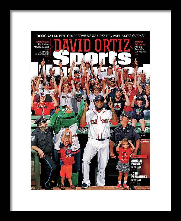 Magazine Cover Framed Print featuring the photograph David Ortiz, Designated Editor Before He Retires Big Papi Sports Illustrated Cover by Sports Illustrated
