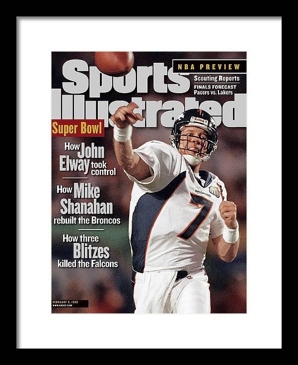 Magazine Cover Framed Print featuring the photograph Denver Broncos Qb John Elway, Super Bowl Xxxiii Sports Illustrated Cover by Sports Illustrated