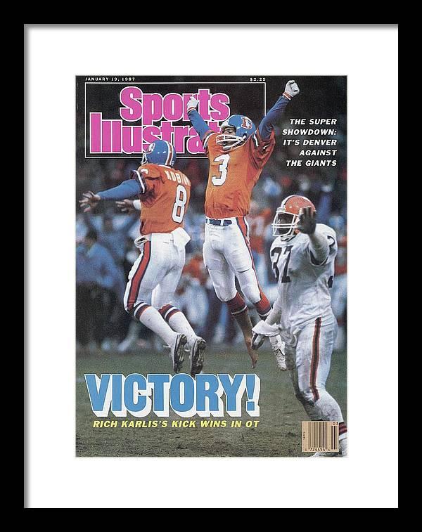 Magazine Cover Framed Print featuring the photograph Denver Broncos Rich Karlis, 1987 Afc Championship Sports Illustrated Cover by Sports Illustrated