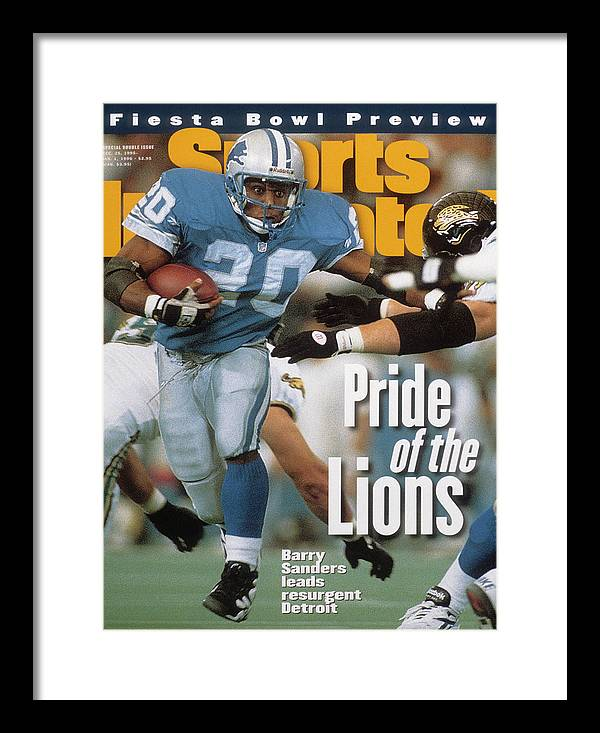 Magazine Cover Framed Print featuring the photograph Detroit Lions Barry Sanders... Sports Illustrated Cover by Sports Illustrated