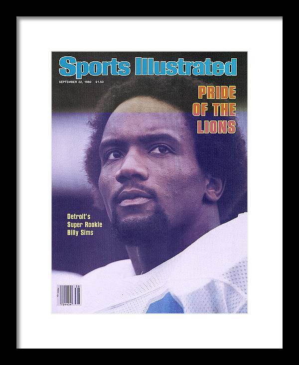 Green Bay Framed Print featuring the photograph Detroit Lions Billy Sims Sports Illustrated Cover by Sports Illustrated