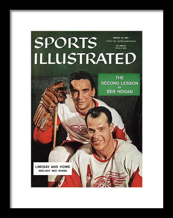 Magazine Cover Framed Print featuring the photograph Detroit Red Wings Ted Lindsay And Gordie Howe Sports Illustrated Cover by Sports Illustrated