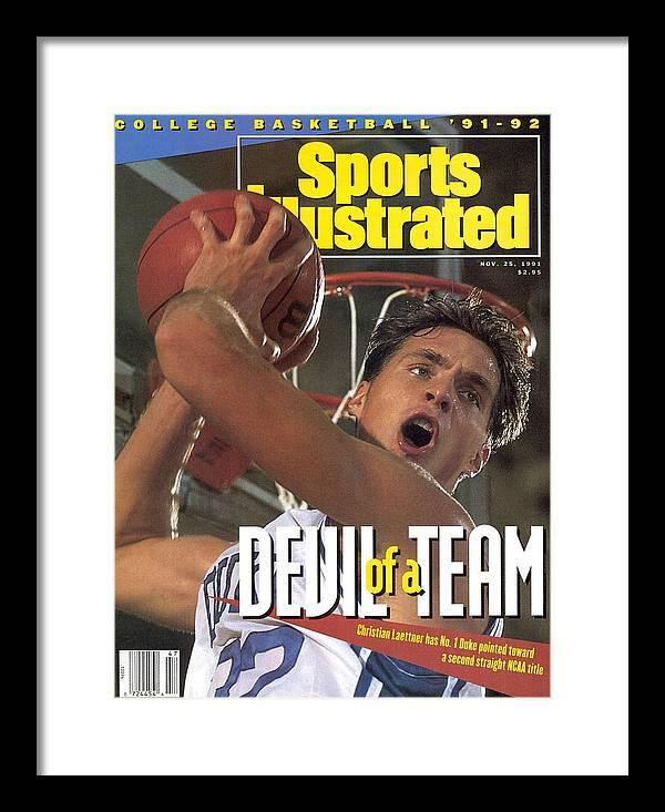 Magazine Cover Framed Print featuring the photograph Duke University Christian Laettner Sports Illustrated Cover by Sports Illustrated