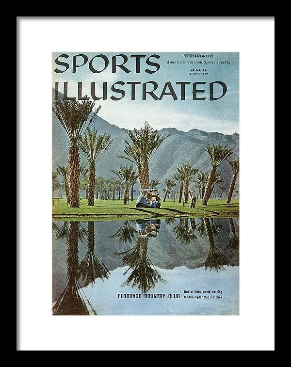 Magazine Cover Framed Print featuring the photograph Eldorado Country Club Sports Illustrated Cover by Sports Illustrated