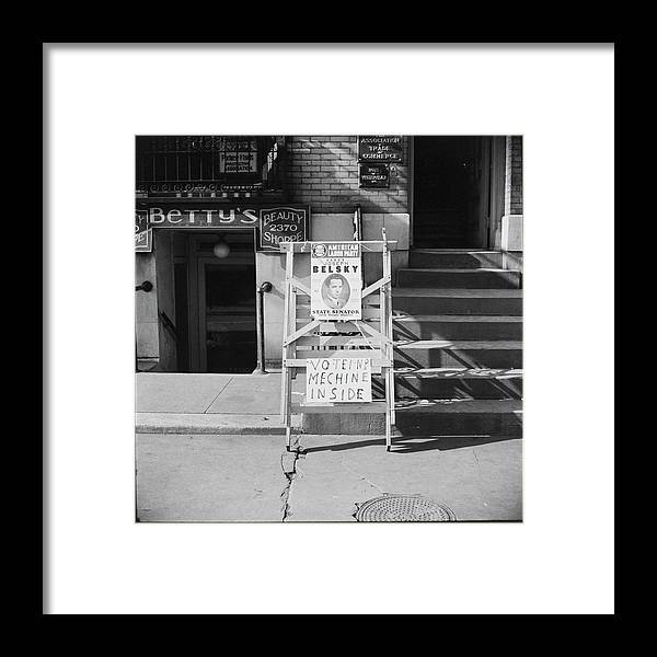 Social Issues Framed Print featuring the photograph Election Poster For Joseph Belsky by Alexander Alland, Jr.