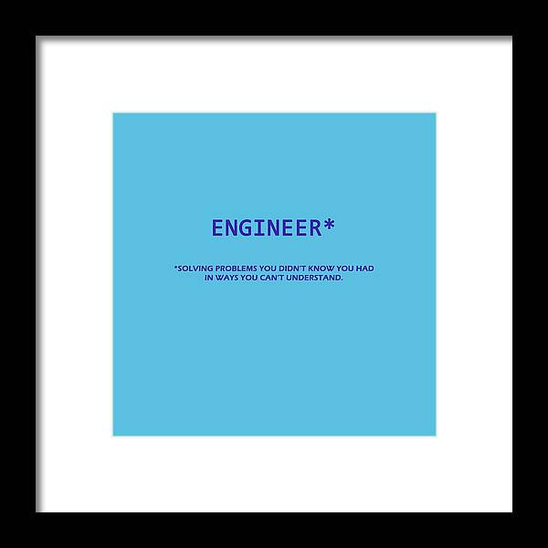 Wright Framed Print featuring the digital art Engineer by Paulette B Wright
