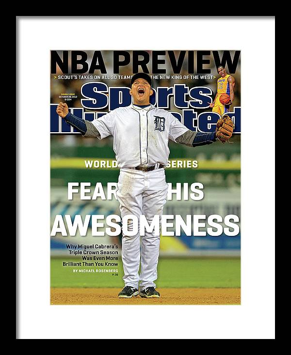 Magazine Cover Framed Print featuring the photograph Fear His Awesomeness 2012 World Series Preview Sports Illustrated Cover by Sports Illustrated