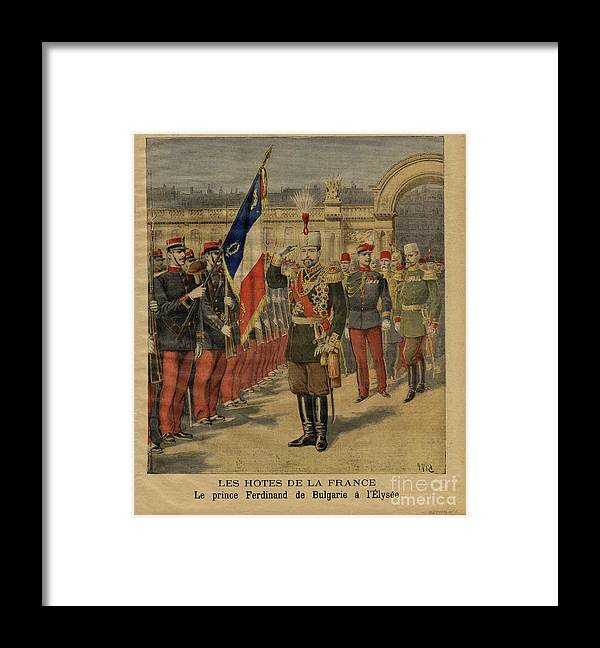 Bulgaria Framed Print featuring the drawing Ferdinand I Of Bulgaria At The Élysée by Heritage Images