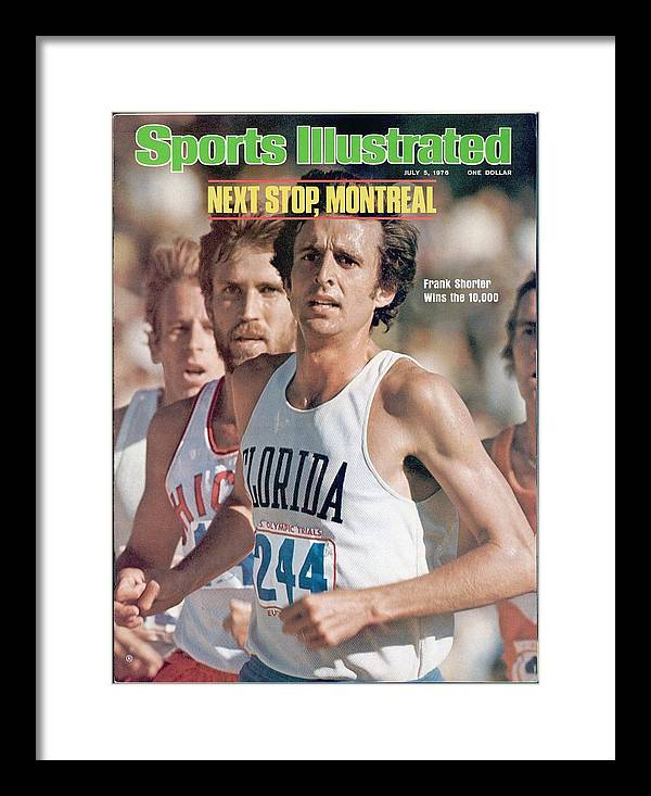 Magazine Cover Framed Print featuring the photograph Florida Frank Shorter, 1976 Us Olympic Trials Sports Illustrated Cover by Sports Illustrated