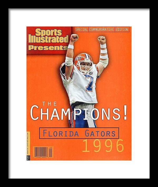 Magazine Cover Framed Print featuring the photograph Florida Qb Danny Wuerffel, 1997 Sugar Bowl Sports Illustrated Cover by Sports Illustrated