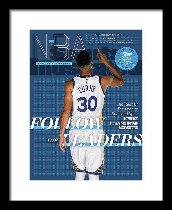 Magazine Cover Framed Print featuring the photograph Follow The Leaders 2017-18 Nba Basketball Preview Sports Illustrated Cover by Sports Illustrated