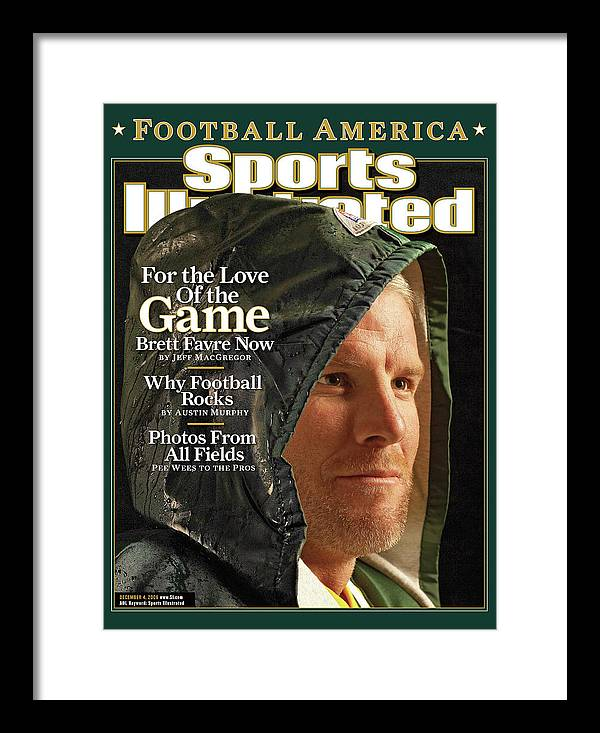 Green Bay Framed Print featuring the photograph For The Love Of The Game Brett Favre Now Sports Illustrated Cover by Sports Illustrated