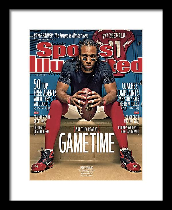 Larry Fitzgerald Framed Print featuring the photograph Gametime Are They Ready Sports Illustrated Cover by Sports Illustrated