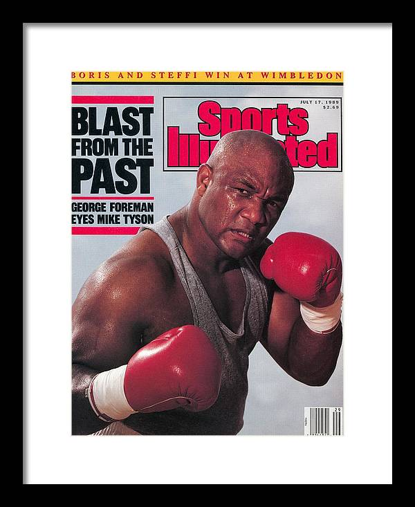 Magazine Cover Framed Print featuring the photograph George Foreman, Heavyweight Boxing Sports Illustrated Cover by Sports Illustrated