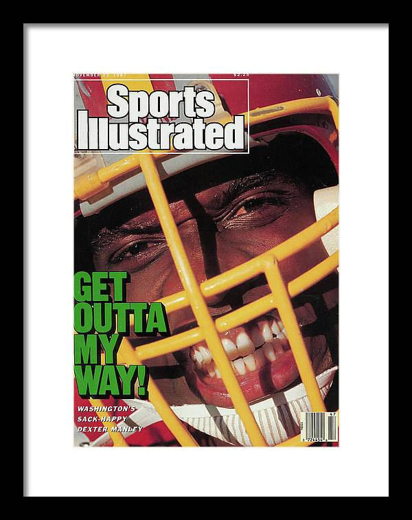 Magazine Cover Framed Print featuring the photograph Get Outta My Way Washingtons Sack-happy Dexter Manley Sports Illustrated Cover by Sports Illustrated