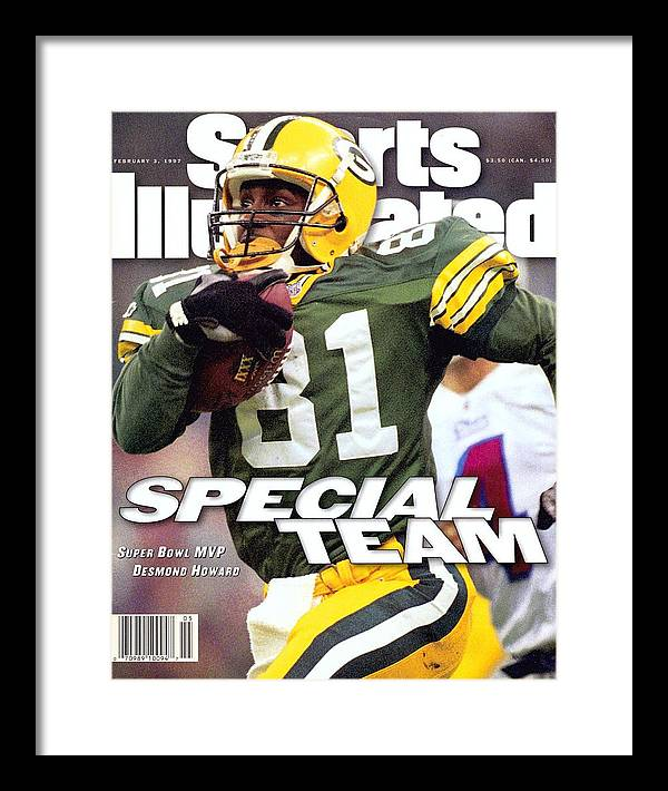 New England Patriots Framed Print featuring the photograph Green Bay Packers Desmond Howard, Super Bowl Xxxi Sports Illustrated Cover by Sports Illustrated
