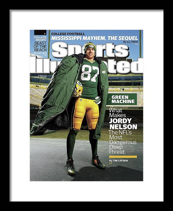 Green Bay Framed Print featuring the photograph Green Machine What Makes Jordy Nelson The Nfls Most Sports Illustrated Cover by Sports Illustrated