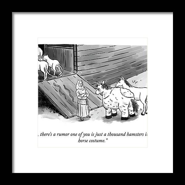 """""""so There's A Rumor One Of You Is Just A Thousand Hamsters In A Horse Costume."""" Noah Framed Print featuring the photograph Hamsters in a Horse Costume by Pia Guerra and Ian Boothby"""