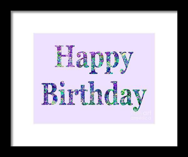 Framed Print featuring the digital art Happy Birthday 1002 by Corinne Carroll