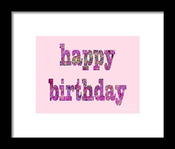 Pink Birthday Card Framed Print featuring the digital art Happy Birthday 1003 by Corinne Carroll