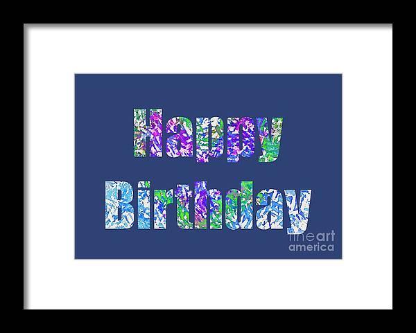 Birthday Framed Print featuring the digital art Happy Birthday 1006 by Corinne Carroll