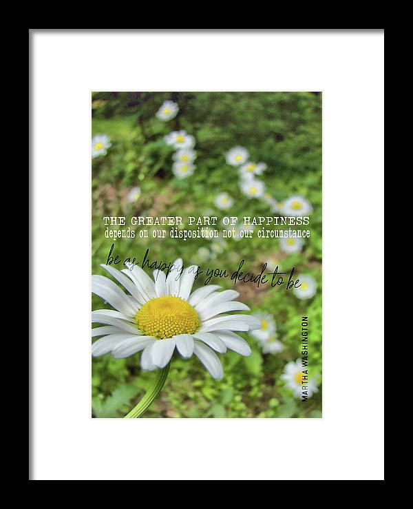 Daisy Framed Print featuring the photograph Happy Daisy Quote by JAMART Photography