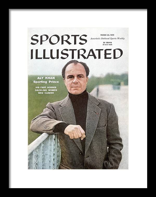 Horse Framed Print featuring the photograph His Highness The Prince Aly Khan, Horse Racing Sports Illustrated Cover by Sports Illustrated