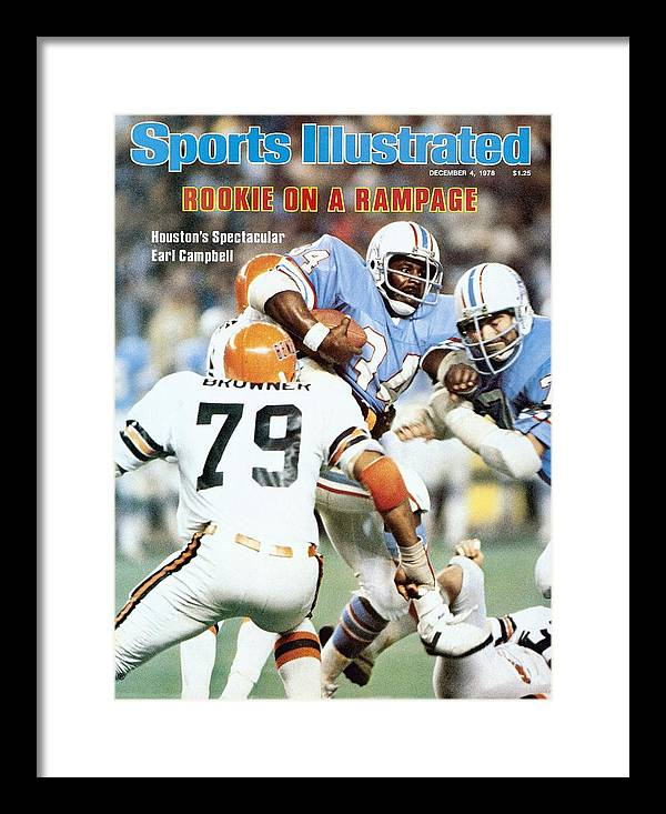 Magazine Cover Framed Print featuring the photograph Houston Oilers Earl Campbell... Sports Illustrated Cover by Sports Illustrated