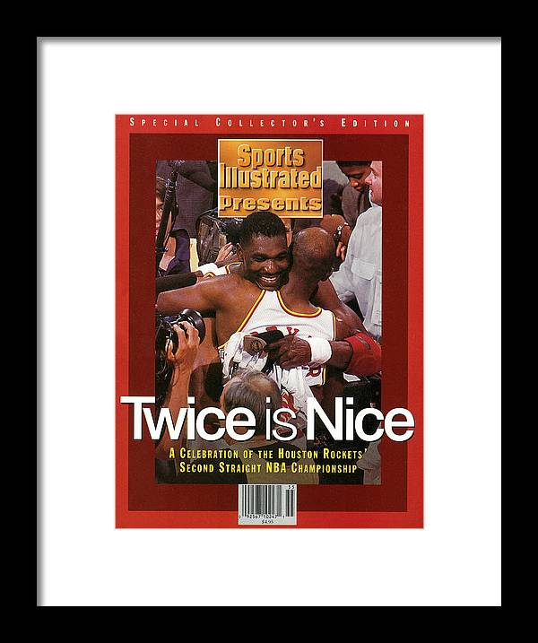Playoffs Framed Print featuring the photograph Houston Rockets Hakeem Olajuwon And Clyde Drexler, 1995 Nba Sports Illustrated Cover by Sports Illustrated