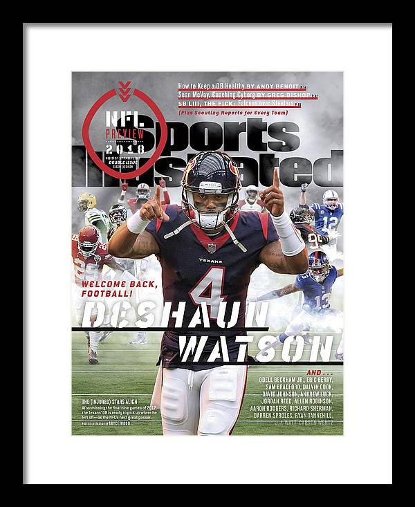 Magazine Cover Framed Print featuring the photograph Houston Texans Deshaun Watson, 2018 Nfl Football Preview Sports Illustrated Cover by Sports Illustrated