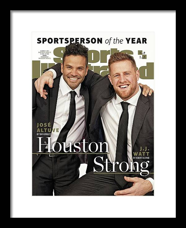 Magazine Cover Framed Print featuring the photograph Houston Texans J.j. Watt And Houston Astros Jose Altuve Sports Illustrated Cover by Sports Illustrated